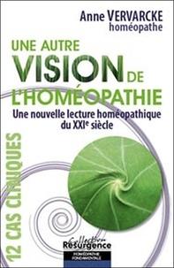 Une autre vision de lhoméopathie - Une nouvelle lecture du XXIe siècle.pdf