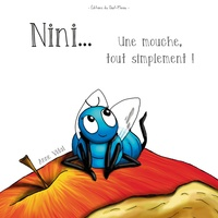 Anne Vidal - Nini... Une mouche, tout simplement !.