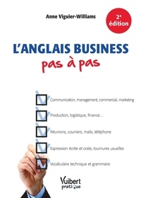 Anne Viguier-williams - L'anglais business pas à pas.