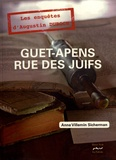 Anne Villemin-Sicherman - Guet-apens rue des Juifs - Un artiste vétérinaire à Metz au siècle des Lumières.