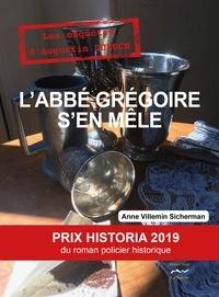 Anne Villemin-Sicherman - L'abbé Gregoire s'en mêle.
