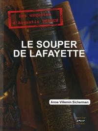 Anne Villemin-Sicherman - Le souper de Lafayette.