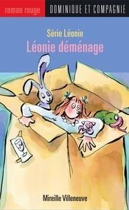 Anne Villeneuve et Mireille Villeneuve - Léonie déménage.