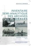Anne-Virginie Dissard et Mathieu Le Hunsec - Inventaire semi-analytique des archives orales - Fonds Marine sous-série GG, tome 2.