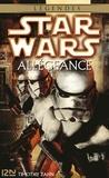 Anne-Virginie Tarall et Timothy Zahn - Star Wars  : Star Wars - Allégeance.