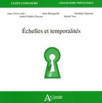 Anne Volvey et Anne Bretagnolle - Echelles et temporalités.