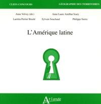 Anne Volvey et Anne-Laure Amilhat-Szary - L'Amérique latine.