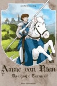 Anne von Rien - Das große Turnier.