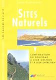 Anne Vourc'h et Jean-Marc Natali - Sites naturels - Contribution du tourisme à leur gestion et à leur entretien.