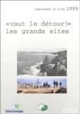 """Anne Vourc'h - """"Vaut le détour !"""" - Les grands sites."""