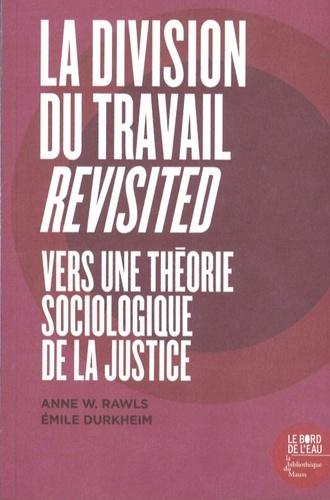 La division du travail revisited. Vers une théorie sociologique de la justice