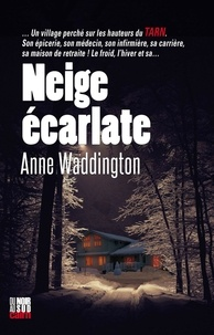 Anne Waddington - Neige écarlate.