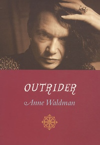 Anne Waldman - Outrider.
