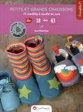 Anne Walterthum - Petits et grands chaussons - 14 modèles à coudre.