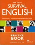Anne Watson et Peter Viney - Survival English - International Communication for Professional Peaple - Practice Book.