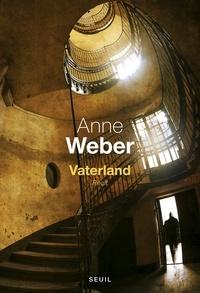 Anne Weber - Vaterland.