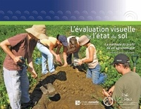 Anne Weill - L'évaluation visuelle de l'état du sol.