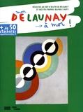 Anne Weiss - Mon Delaunay à moi !.