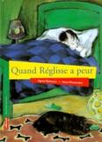 Anne Westerduin et Agnès Verboven - Quand Réglisse a peur.