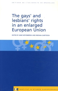 The gay's and lesbians's rights in an enlarged European Union - Anne Weyembergh | Showmesound.org