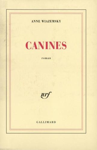 Anne Wiazemsky - Canines.