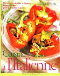 Anne Willan - Cuisine à l'italienne.