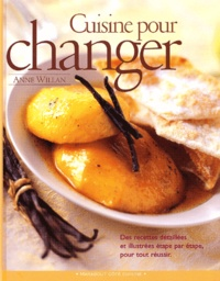 Anne Willan - Cuisine pour changer.