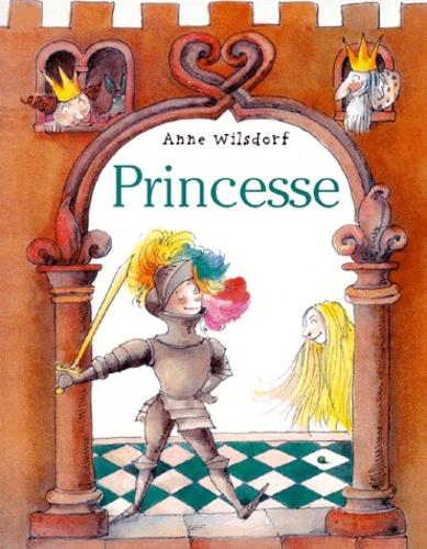 Anne Wilsdorf - Princesse.