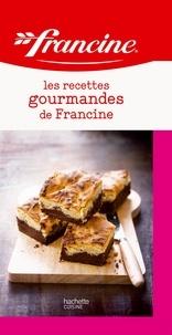 AnneCé Bretin - Les recettes gourmandes de Francine.