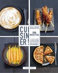 Anneka Manning - Cuisiner ! - 280 recettes.
