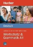 Anneli Billina et Lilli-Marlen Brill - Deutsch üben. Wortschatz & Grammatik A1.