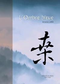 Annelie Lara - L'ombre bleue.