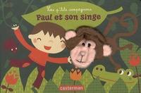 Annelien Wehrmeijer et Deborah Van de Leijgraaf - Paul et son singe.