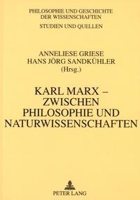 Karl Marx-Zwischen philosophie und naturwissenschaften.pdf