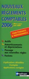 Annelise Couleau-Dupont et Pascal Lépine - Nouveaux règlements comptables - Pour étudiants et professionnels.