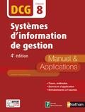 Annelise Couleau-Dupont - Systèmes d'information de gestion DCG 8 - Manuel & Applications.