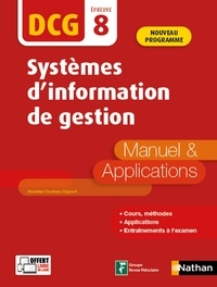 Annelise Couleau-Dupont - Systèmes d'information de gestion DCG 8 - Manuel & applications.