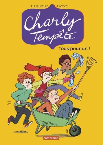 Annelise Heurtier et  Clotka - Charly Tempête Tome 4 : Tous pour un !.