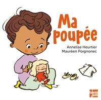 Annelise Heurtier et Maurèen Poignonec - Ma poupée.