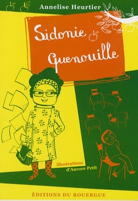 Annelise Heurtier - Sidonie Quenouille.