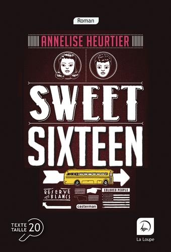 Annelise Heurtier - Sweet sixteen.