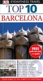 Annelise Sorensen et Ryan Chandler - Eyewitness Top 10 Travel Guide: Barcelona.