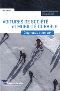 Anneloes Vandenbroucke et Aniss Mouad Mezoued - Voitures de société et mobilité durable - Diagnostic et enjeux.