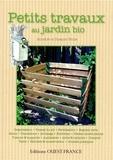 Annelore Bruns et Suzanne Bruns - Petits travaux au jardin bio - Guide illustré des travaux au jardin.