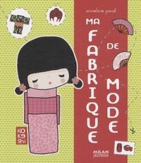 Annelore Parot - Ma fabrique de mode.