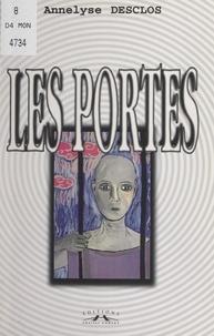 Annelyse Desclos et Jacques Viquesnel - Les portes.