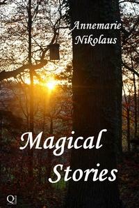 Annemarie Nikolaus - Magical Stories.