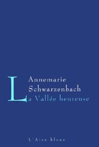 Annemarie Schwarzenbach - .