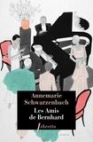 Annemarie Schwarzenbach - Les amis de Bernhard.