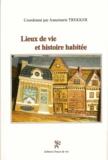 Annemarie Trekker - Lieux de vie et histoire habitée.